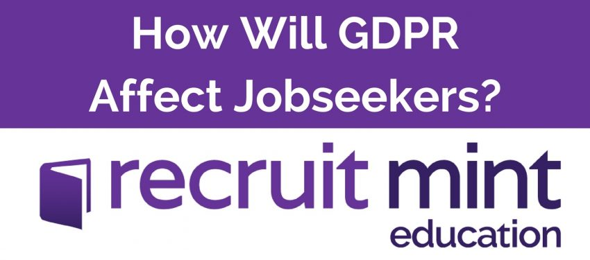 How will GDPR affect Jobseekers